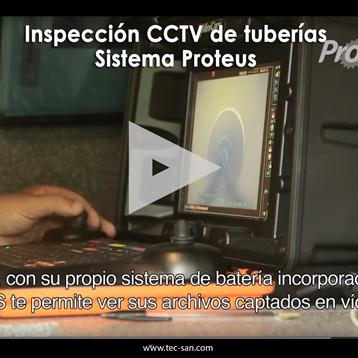 Inspección CCTV de tuberías. Sistema Proteus